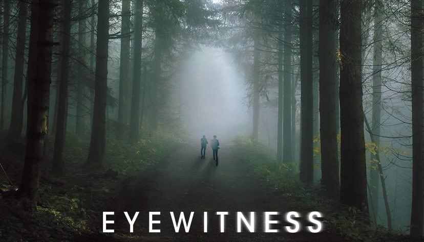 EYEWITNESS/目撃者